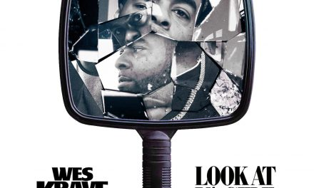 "Wes Krave's ""Look At Ya'Self"": A Perfect combination of beat, lyrics, and visual"