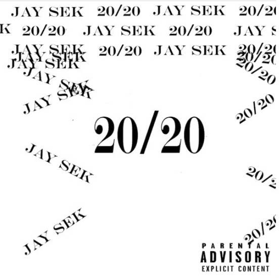 """Jay Sek Has Perfect Vision On New Drop """"20/20"""""""