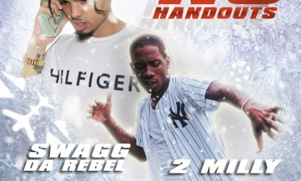 """Swagg Da Rebel Announces Visuals Are Coming Soon For """"No Hand Outs"""""""