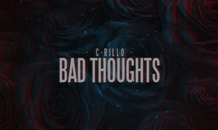 "C-Rillo Drops Modern Wave EP Titled ""BAD THOUGHTS"""