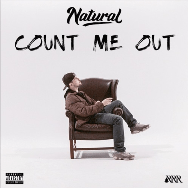 "Natural Releases Inspiring Track ""Count Me Out"""