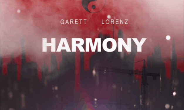 "Garett Lorenz Slows Down The Tempo On New Release ""Harmony"""